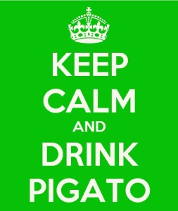 keep calm and drink pigato
